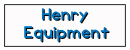 Henry equipemnt